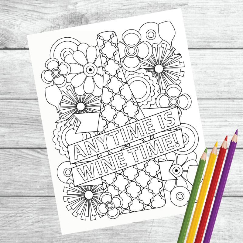 """Any Time Is Wine Time"" Wine Therapy Coloring Page – PDF Download Printable"